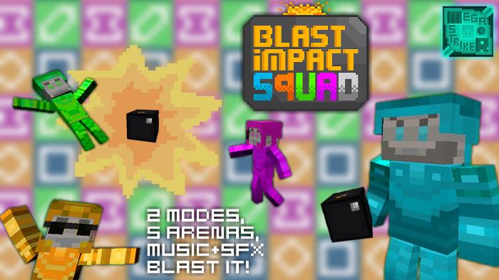 Blast Impact Squad v2.0 Map