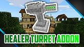 Healer Turret Addon