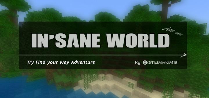 Insane Worlds Addon
