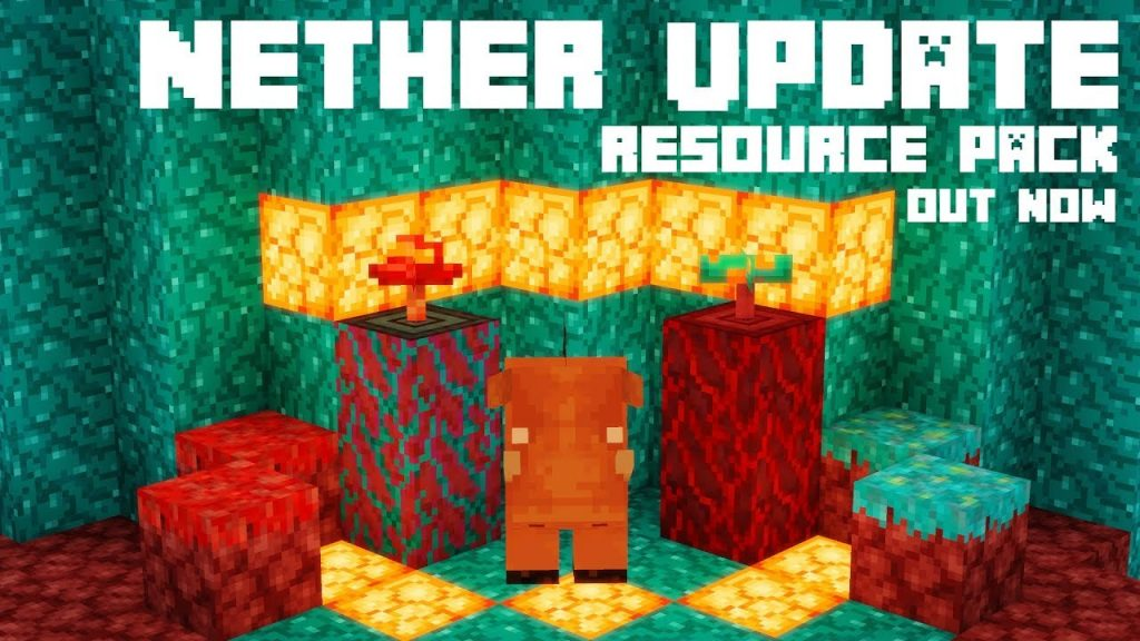 Nether Update Texture Pack