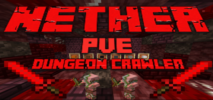 Nether PVE Dungeon Crawler Map