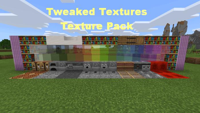 Tweaked Textures Texture Pack