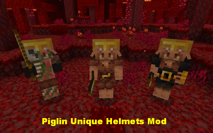 Piglin Unique Helmets Mod