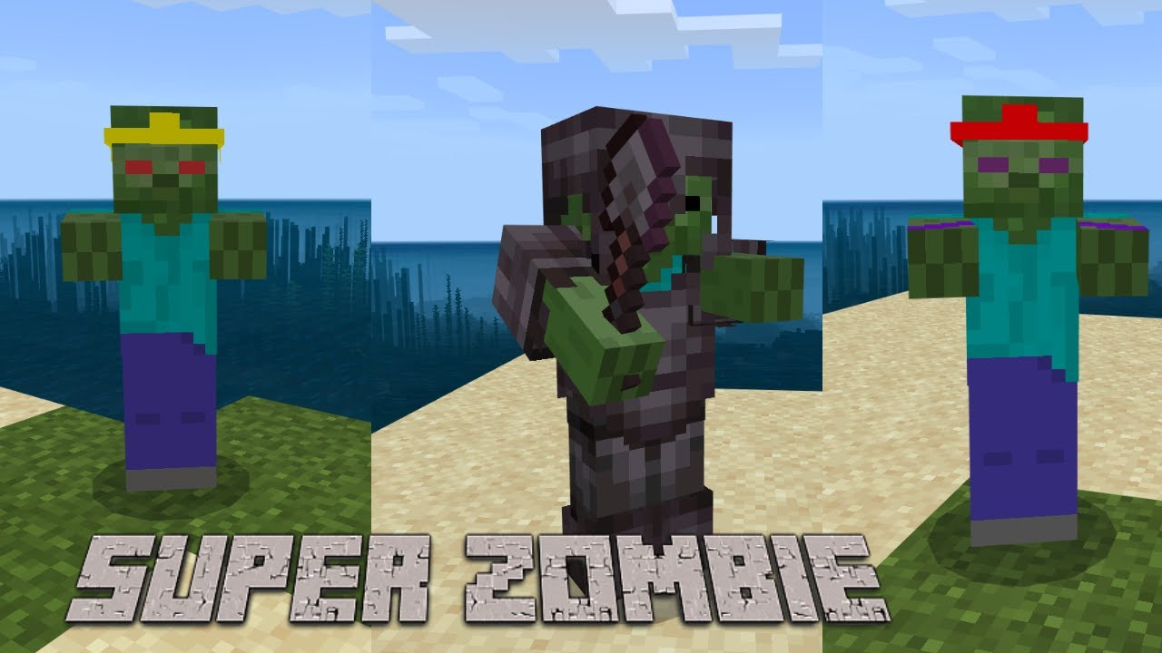 Super Zombie Addon